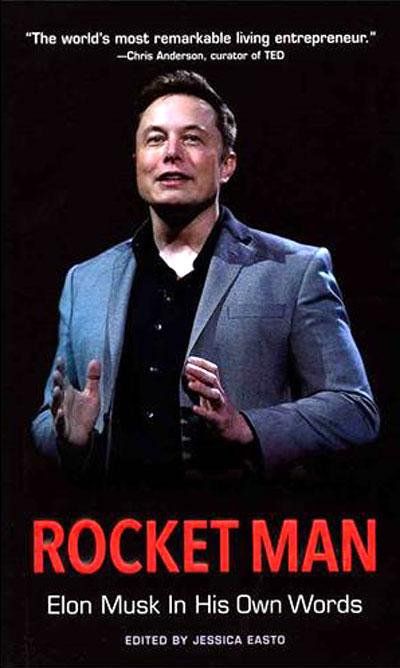 (Rocket Man (Elon Musk In His Own Words، جسیکا ایستو Jessica Easto، نشر Agate B2